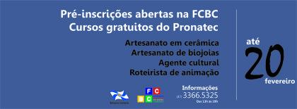 Cursos Pronatec – Inscrições abertas na FCBC