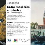 """Exposição """"Entre Máscaras e Cidades"""" de Solange Ribeiro na Galeria Municipal de Arte"""