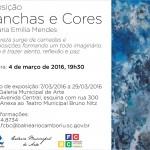 """Exposição de Arte """"Manchas e Cores – Maria Emília Mendes"""