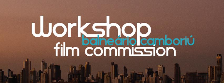 Workshop Balneário Camboriú Film Commission