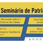 Patrimônio cultural é tema de seminário em Balneário Camboriú