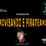 """Pirateando e Improvisando"" estreia no Teatro Bruno Nitz neste domingo"