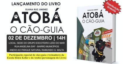 """Livro """"Atobá – O Cão-Guia"""" será lançado neste sábado"""