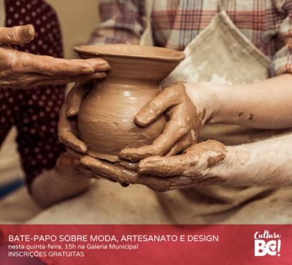 Galeria Municipal de Arte terá bate-papo sobre moda, artesanato e design nesta quinta-feira