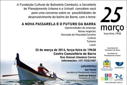 "Participe da conversa sobre ""A nova passarela e o futuro da Barra"""