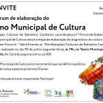 FÓRUM   FCBC discute o Plano Municipal de Cultura em reunião pública