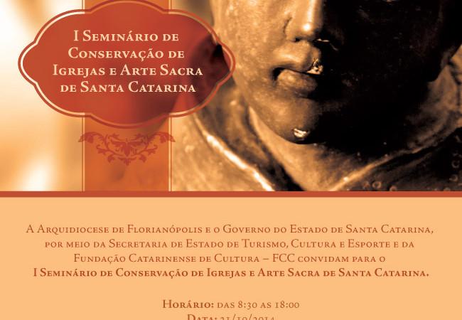 Divulgando: I Seminário de Conservação de Igrejas e Arte Sacra de Santa Catarina