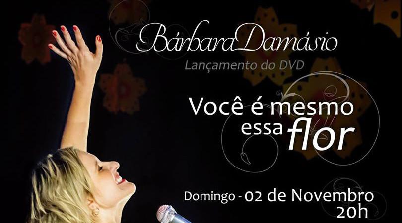 Bárbara Damásio lança DVD no Teatro Municipal