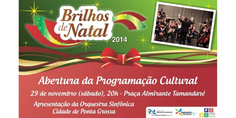 Brilhos de Natal 2014 – Orquestra Sinfônica de Ponta Grossa abre a programação cultural