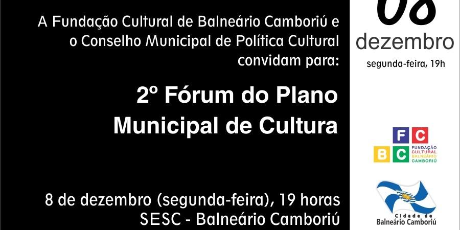 2º Fórum do Plano Municipal de Cultura – hoje no SESC