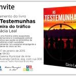 Lançamento de do livro As Testemunhas – Na mira do tráfico, dia 7 de janeiro na Galeria
