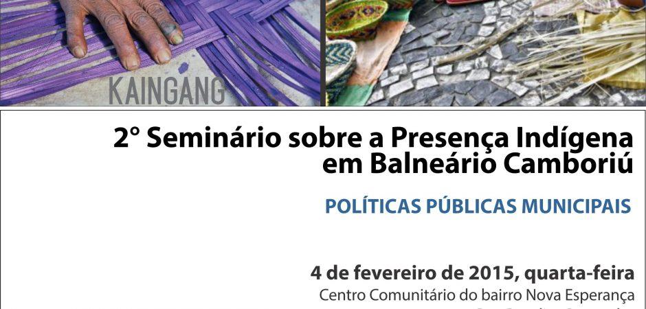 Presença indígena em Balneário Camboriú é tema de seminário