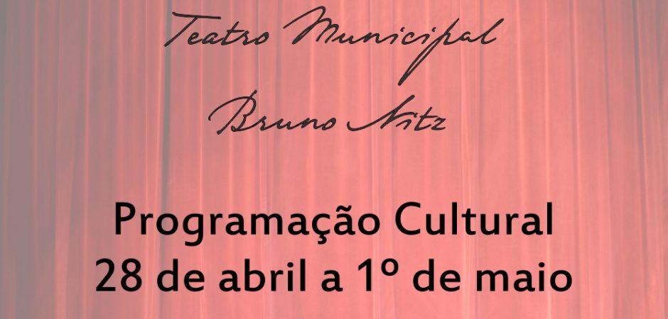 Programação Cultural de 28 de abril a 1º de maio – Teatro
