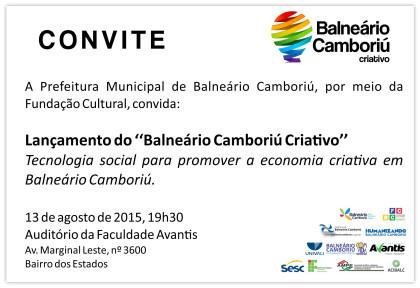 13 de agosto | Lançamento do ''Balneário Camboriú Criativo''