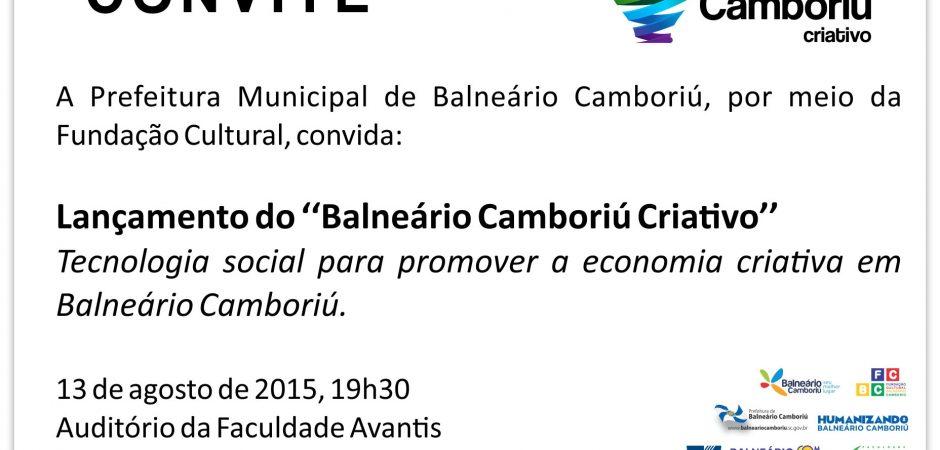 13 de agosto   Lançamento do ''Balneário Camboriú Criativo''