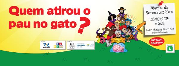 Nesta sexta, abertura da Semana Lixo Zero com espetáculo infantil no Teatro Municipal