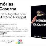 """Noite de autógrafos """"Memórias da Caserna"""" Luiz Antonio Kappel"""