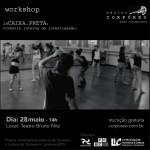 Workshop abordará processos de criação do espetáculo Caixa Preta