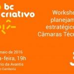 Hoje tem Workshop do BC Criativo na Avantis