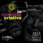 Inconsciente Criativo ocorre neste sábado (3) no bairro da Barra