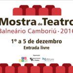 Mostra de Teatro de Balneário Camboriú começa nesta quinta (1º)