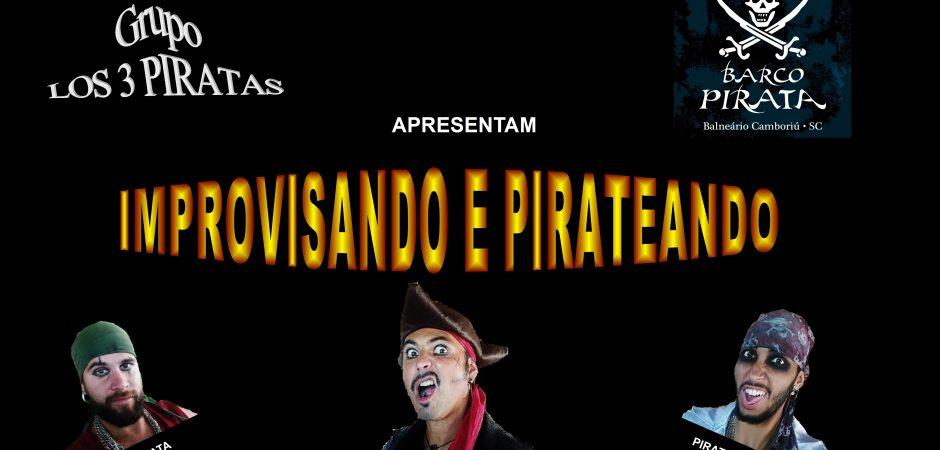 """""""Pirateando e Improvisando"""" estreia no Teatro Bruno Nitz neste domingo"""