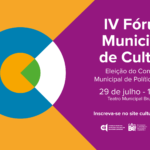 Participe do IV Fórum Municipal de Cultura