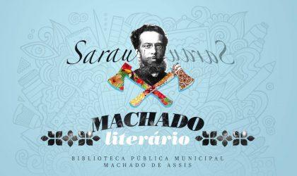 Nesta quarta-feira tem Sarau Machado Literário