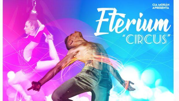 "Espetáculo Circense ""Etérium"", 15 de junho no Teatro Municipal"
