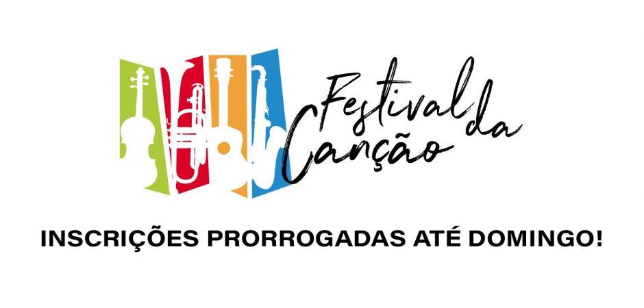 Festival da Canção – Inscrições Prorrogadas até domingo!
