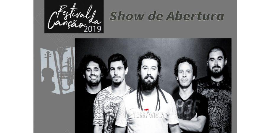 Show de abertura do Festival da Canção no dia 26/11