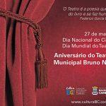 27 de março Aniversário do Teatro Municipal Bruno Nitz!