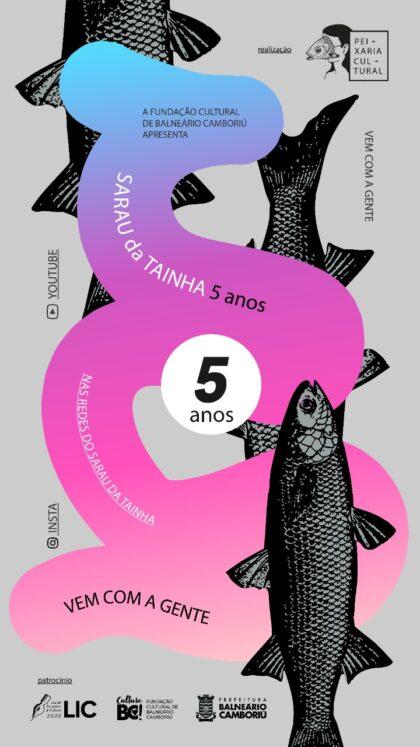 Cinco anos do Sarau da Tainha serão comemorados com programação on-line