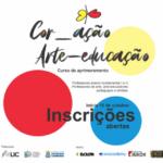Projeto patrocinado pela LIC oferece curso de aprimoramento em arte-educação