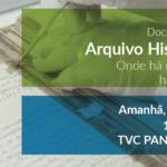 Exibição do documentário Arquivo Histórico – Onde há memória, há história